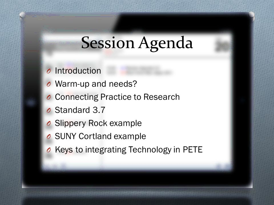Session Agenda O Introduction O Warm-up and needs.