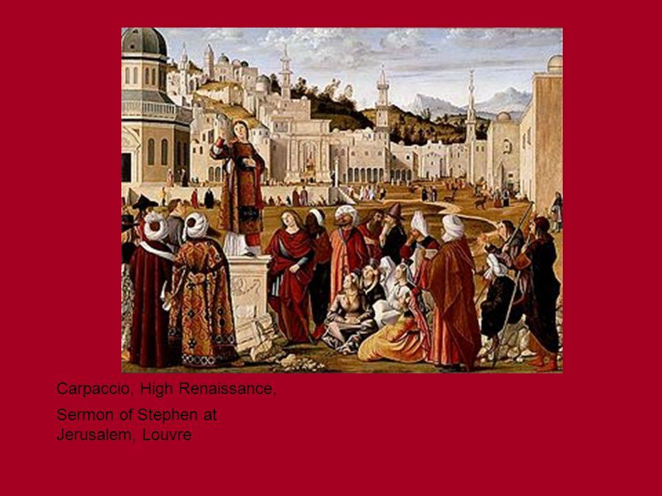 Carpaccio, High Renaissance, Sermon of Stephen at Jerusalem, Louvre
