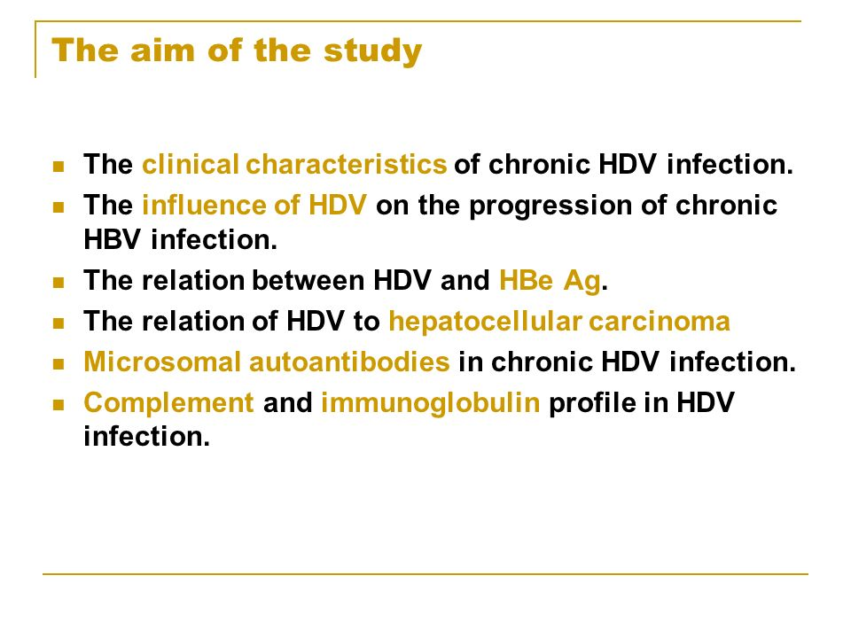 The aim of the study The clinical characteristics of chronic HDV infection.