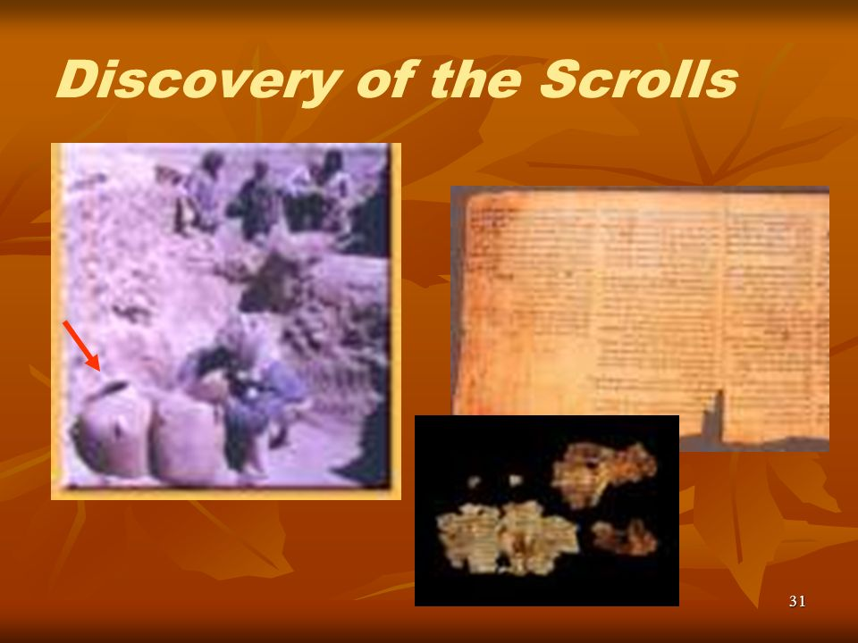 31 Discovery of the Scrolls