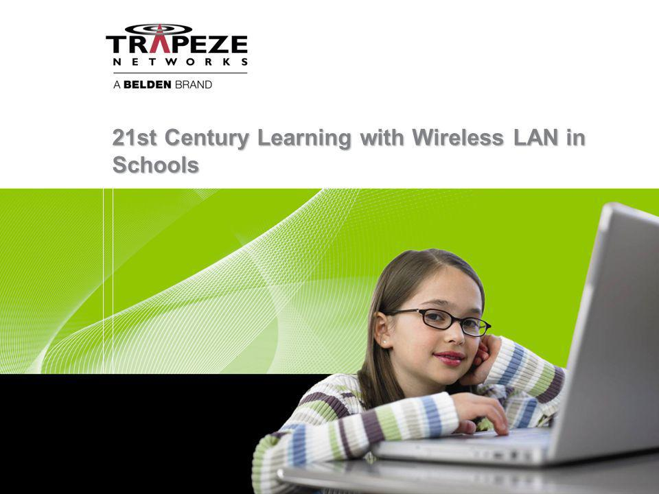 21st Century Learning with Wireless LAN in Schools