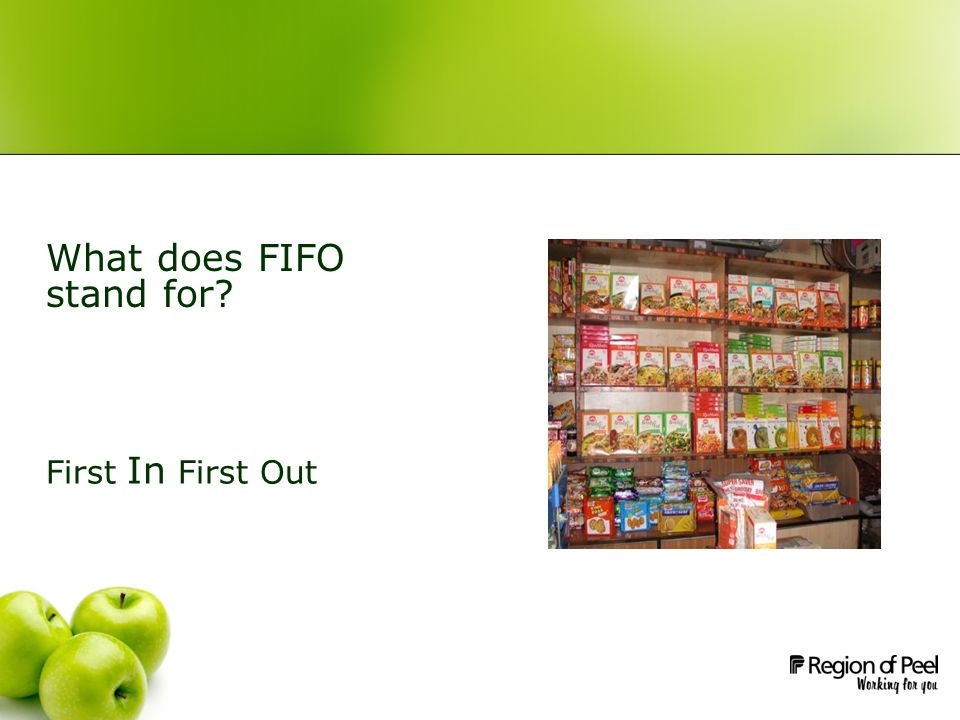 What does FIFO stand for? First In First Out