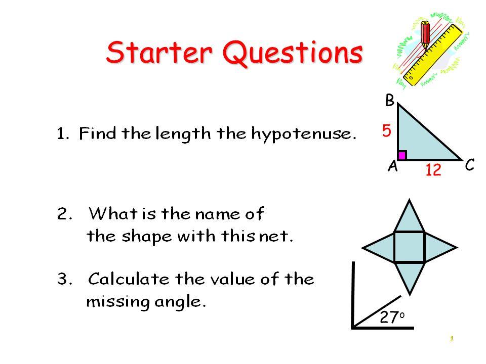 1 Starter Questions Starter Questions A B C 5 12 27 o