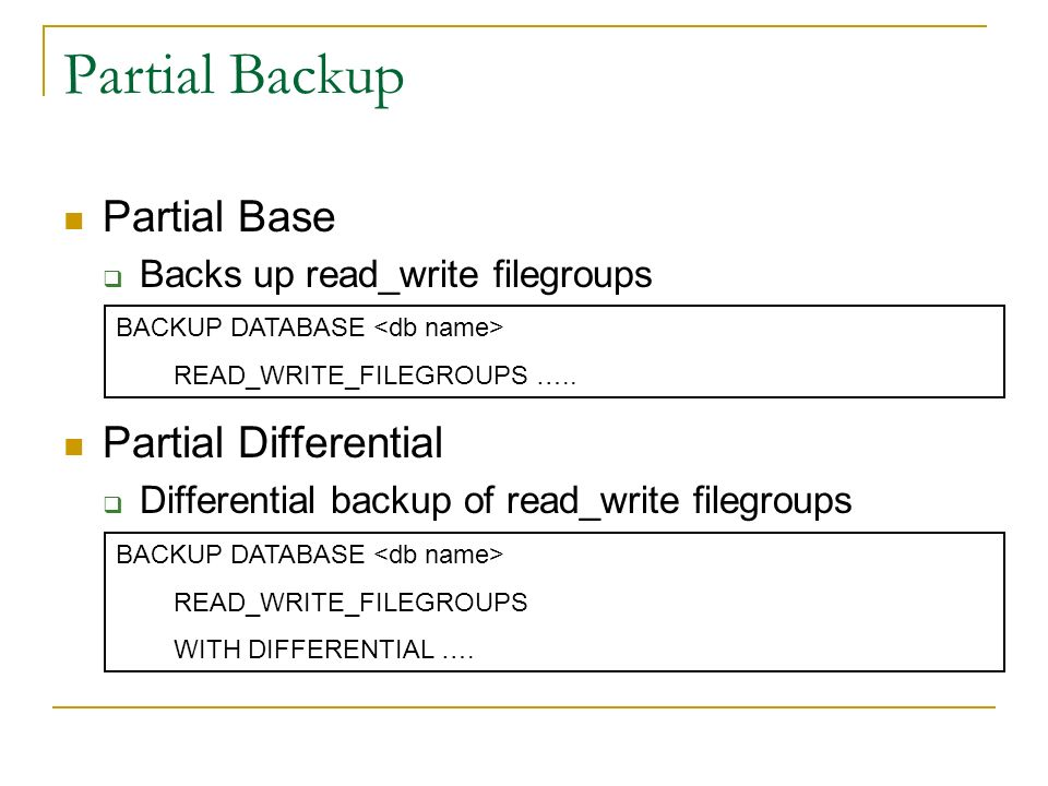 Achieving Backup Performance Backup less! Maintain data in a READ_ONLY state Compress Backups