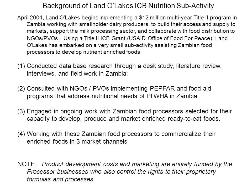 April 2004, Land O'Lakes begins implementing a $12 million multi-year Title II program in Zambia working with smallholder dairy producers, to build th