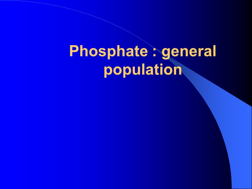 Phosphate : general population