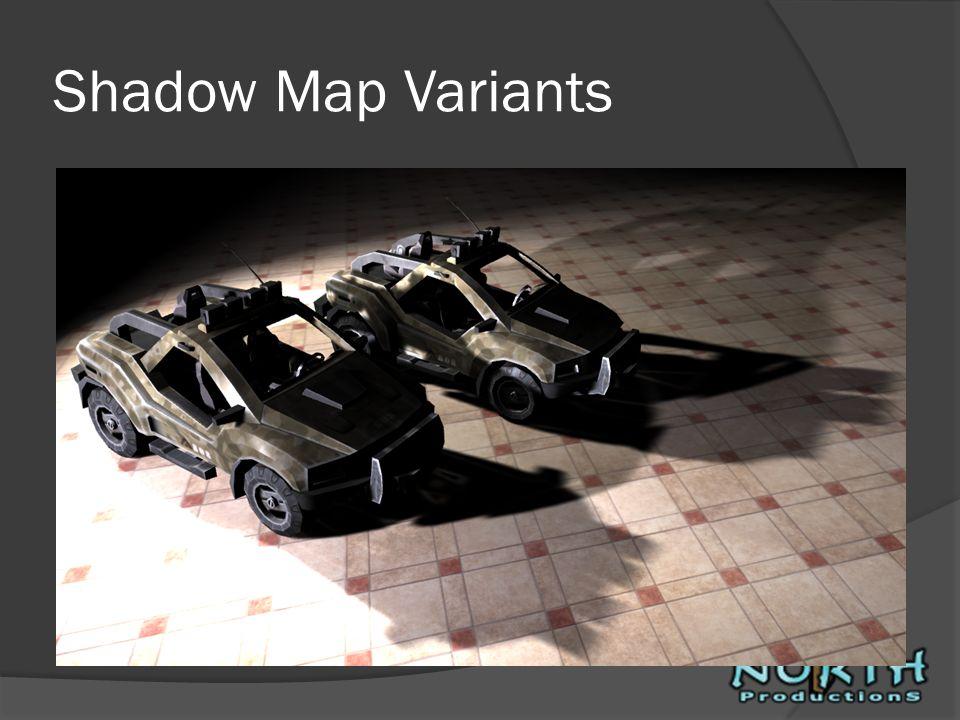 Shadow Map Variants