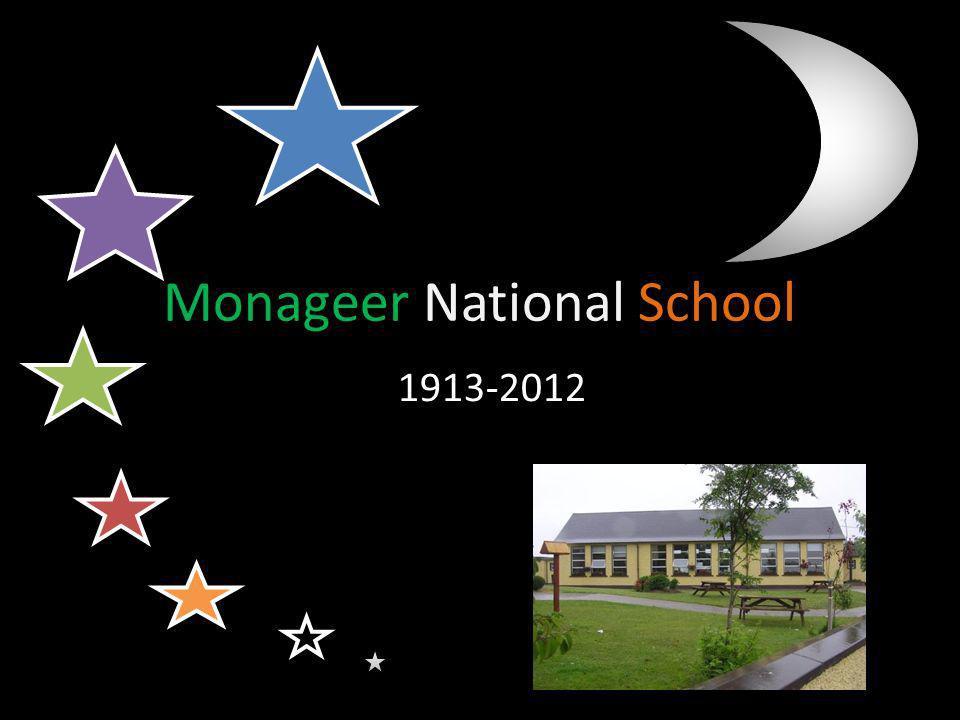School History Monageer school opens.