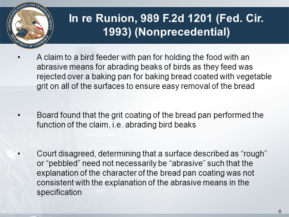 6 A claim to a bird feeder with pan for holding the food with an abrasive means for abrading beaks of birds as they feed was rejected over a baking pa