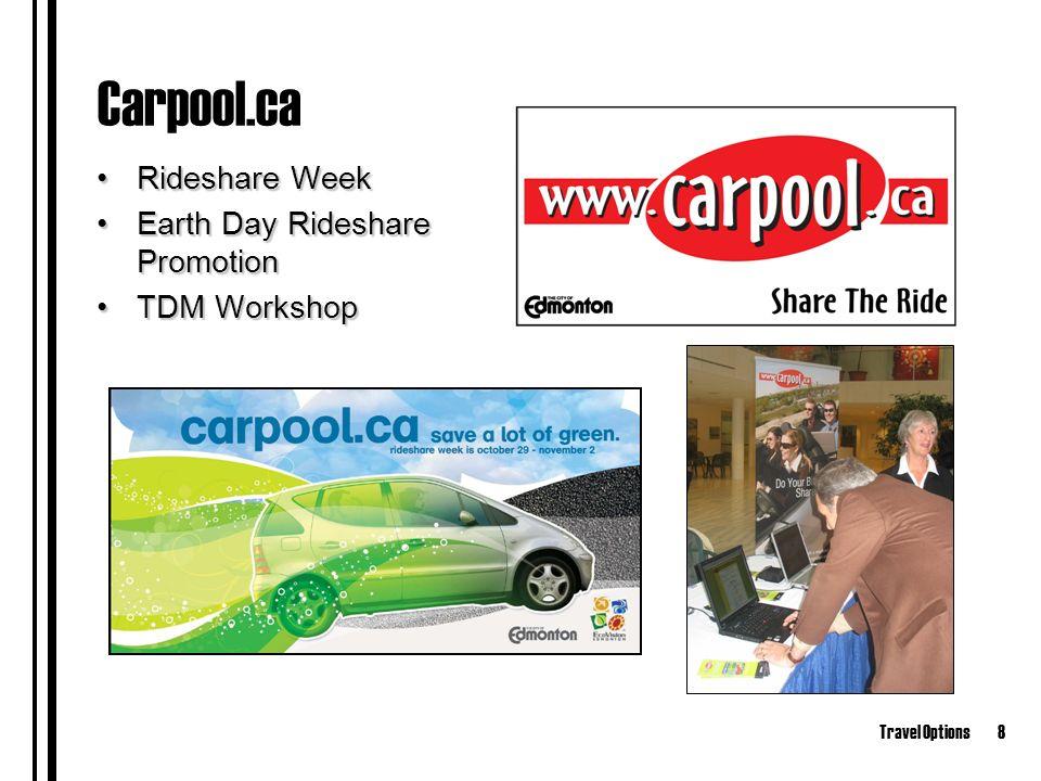Travel Options8 Carpool.ca Rideshare WeekRideshare Week Earth Day Rideshare PromotionEarth Day Rideshare Promotion TDM WorkshopTDM Workshop