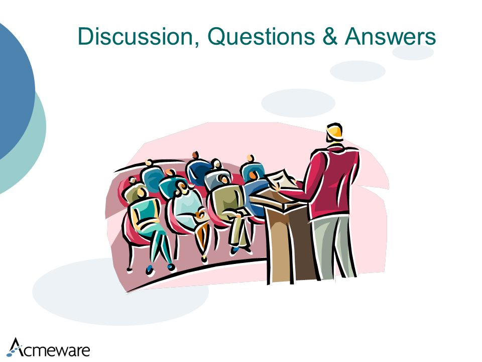 Discussion, Questions & Answers