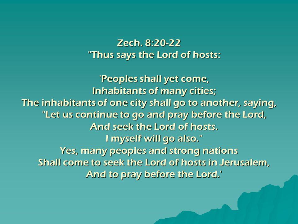 Zech. 8:20-22