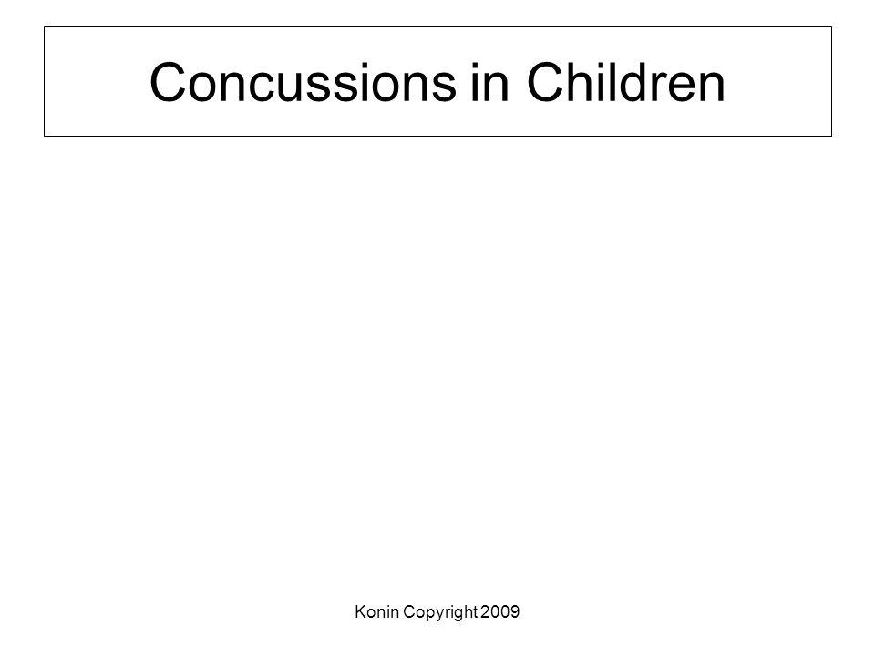 Konin Copyright 2009 Concussions in Children