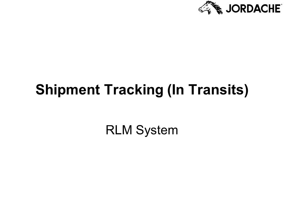 Shipment Tracking (In Transits) RLM System
