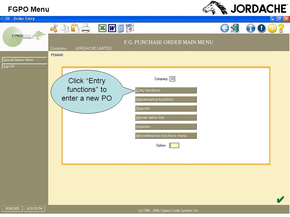 Click Entry functions to enter a new PO FGPO Menu