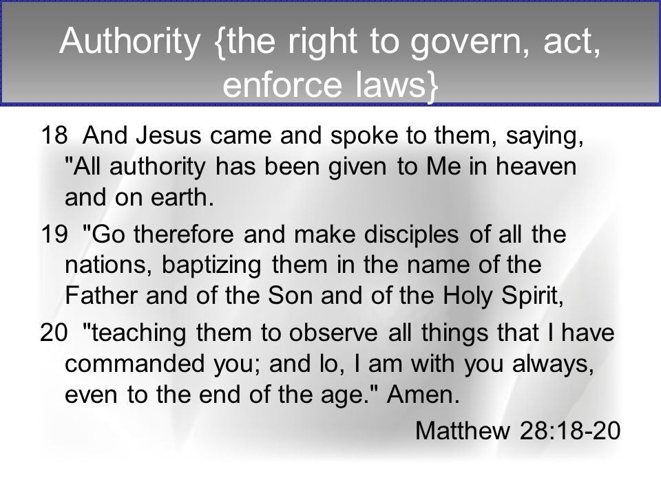 Authority – TWO SOURCES (Matt.21:23-27) By what authority are You doing these things.