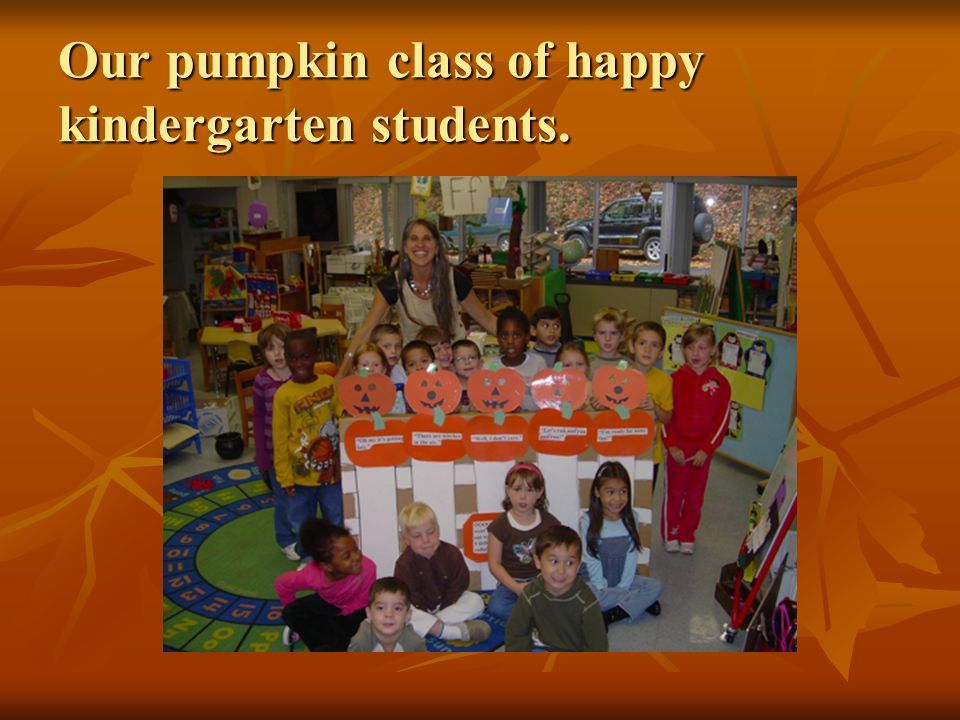 Our pumpkin class of happy kindergarten students.