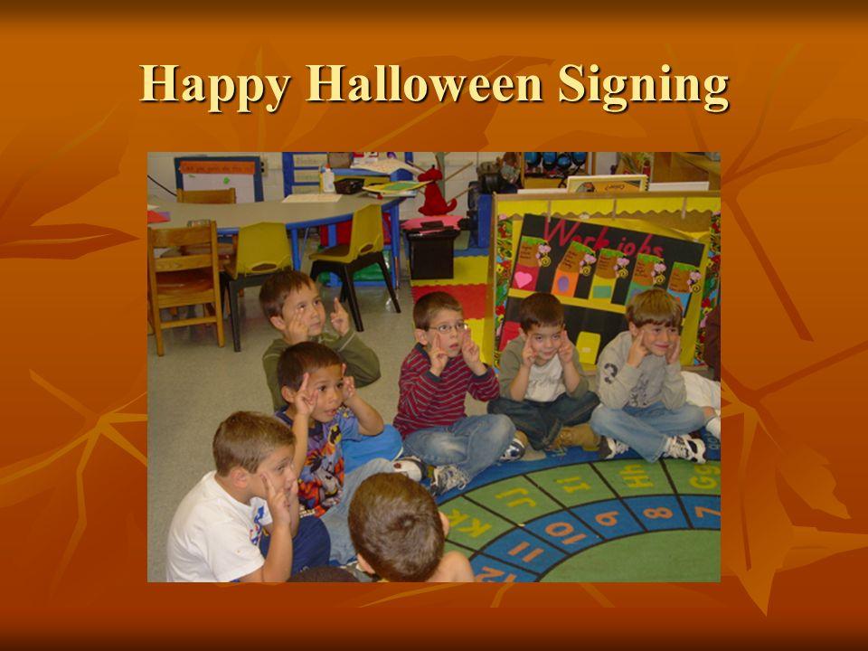 Happy Halloween Signing