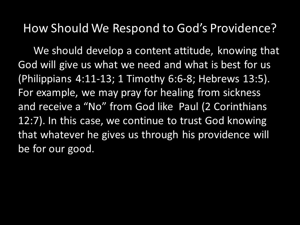 How Should We Respond to Gods Providence.