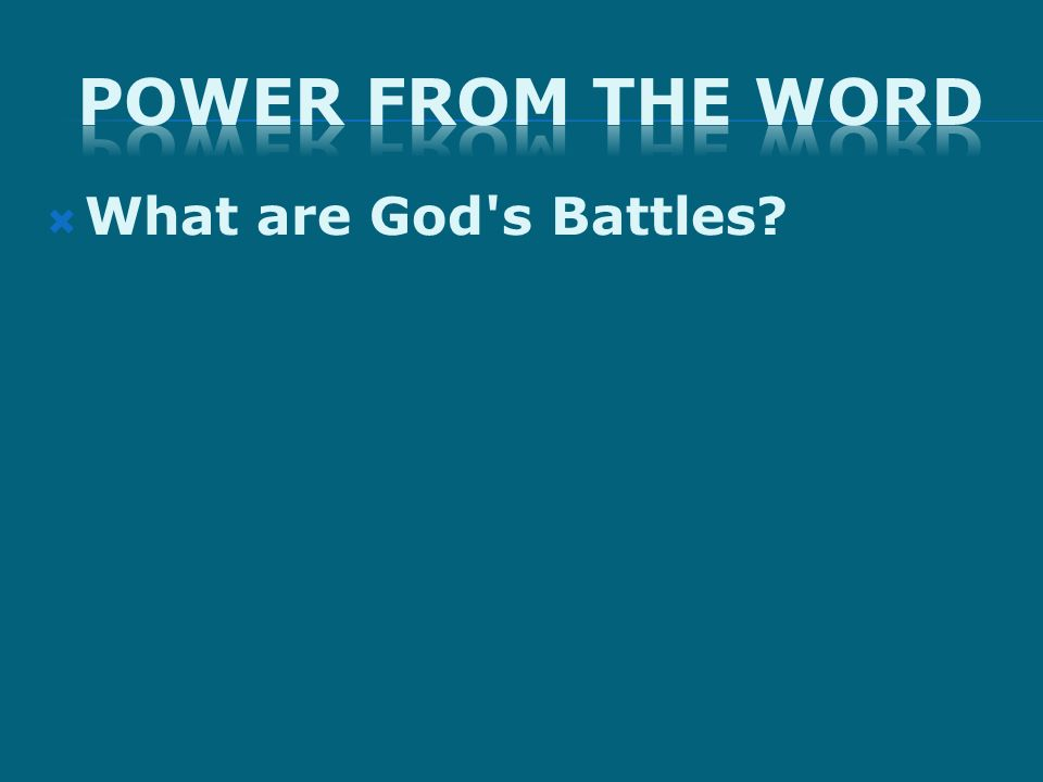 What are God's Battles?