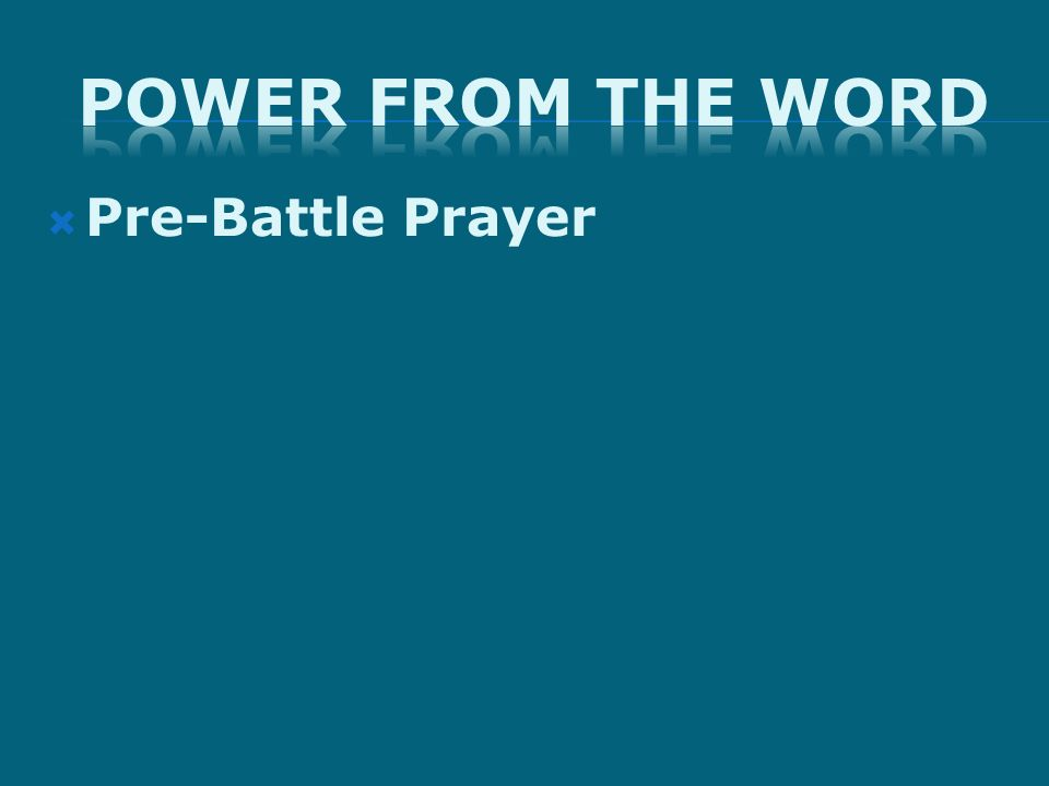 Pre-Battle Prayer