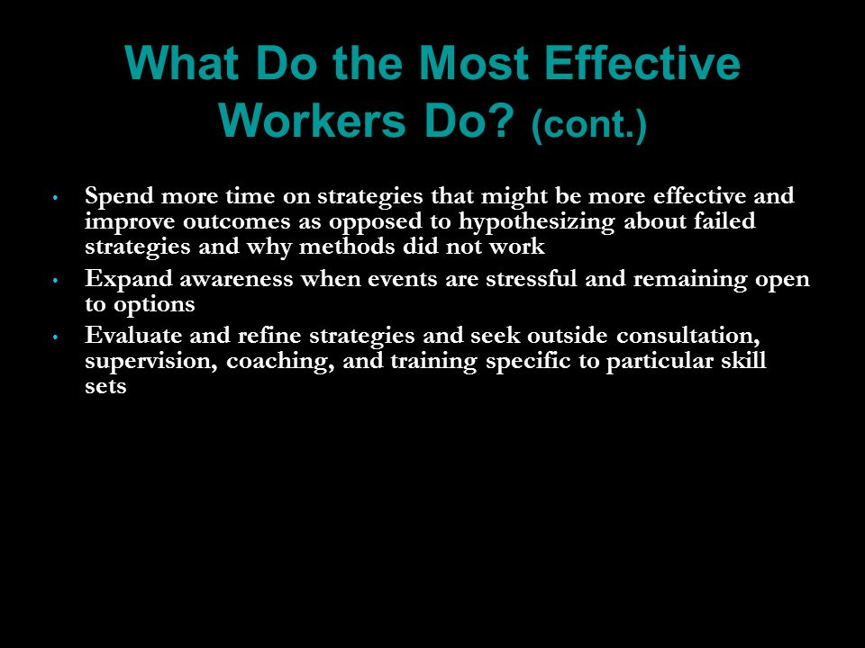 What Do the Most Effective Workers Do.