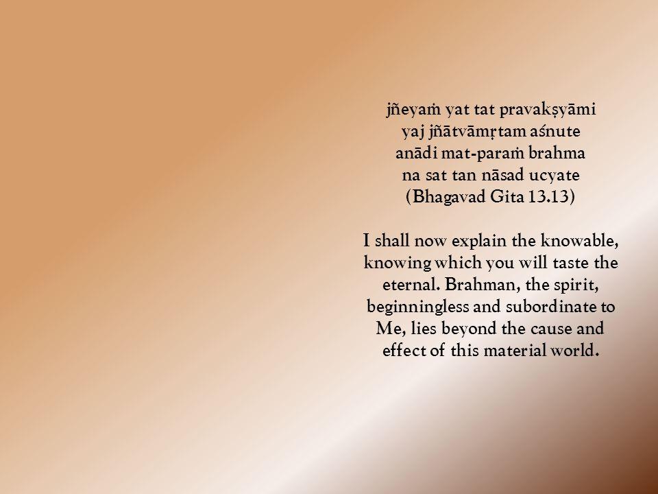 çreyo hi jïänam abhyäsäj jïänäd dhyänaà viçiñyate dhyänät karma-phala-tyägas tyägäc chäntir anantaram (Bhagavad Gita 12.12) If you cannot take to this practice, then engage yourself in the cultivation of knowledge.