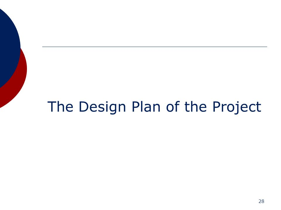 28 The Design Plan of the Project