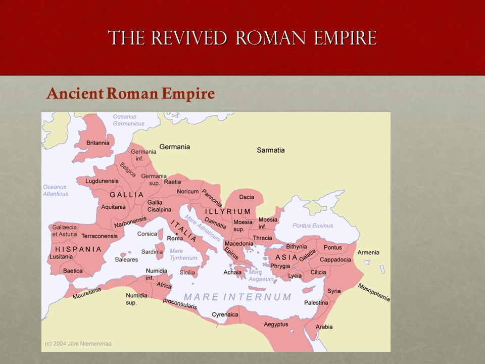 The revived roman empire Ancient Roman Empire