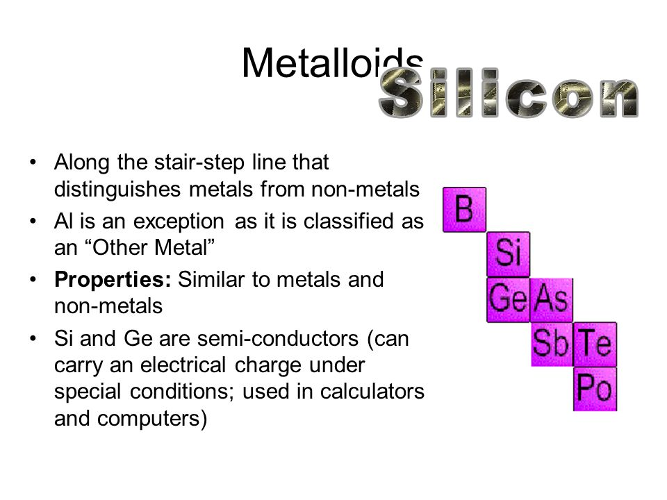 Groups 13-15: Other Metals Properties:Ductile and malleable, solid, high density, opaque Valence Electrons: present in their outer shell.