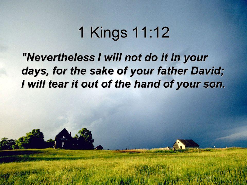 111 1 Kings 11:12