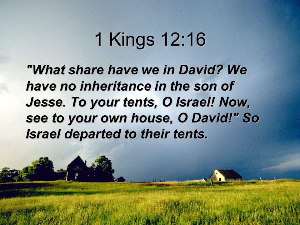 130 1 Kings 12:16