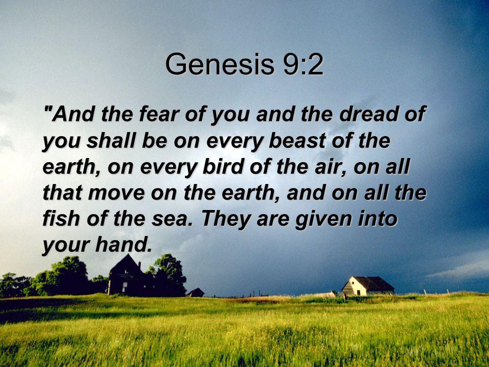 19 Genesis 9:2