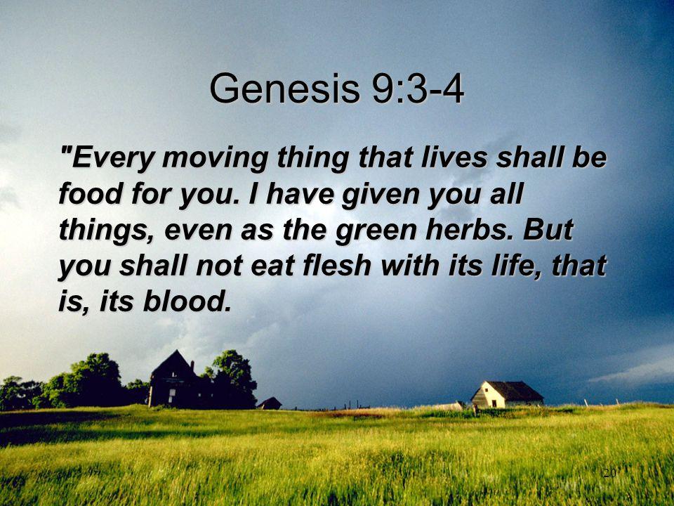 20 Genesis 9:3-4