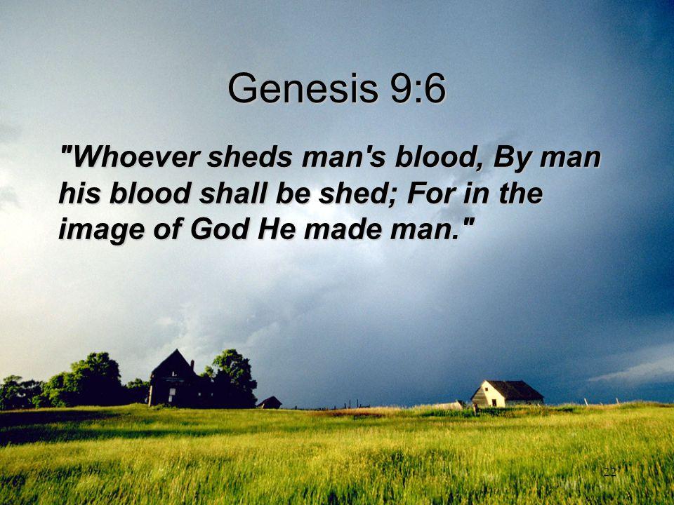 22 Genesis 9:6