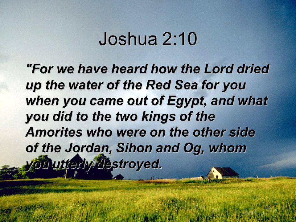 45 Joshua 2:10