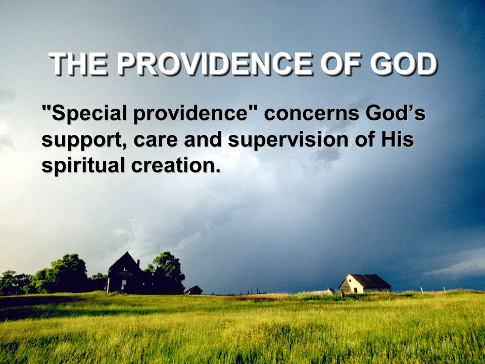 5 THE PROVIDENCE OF GOD