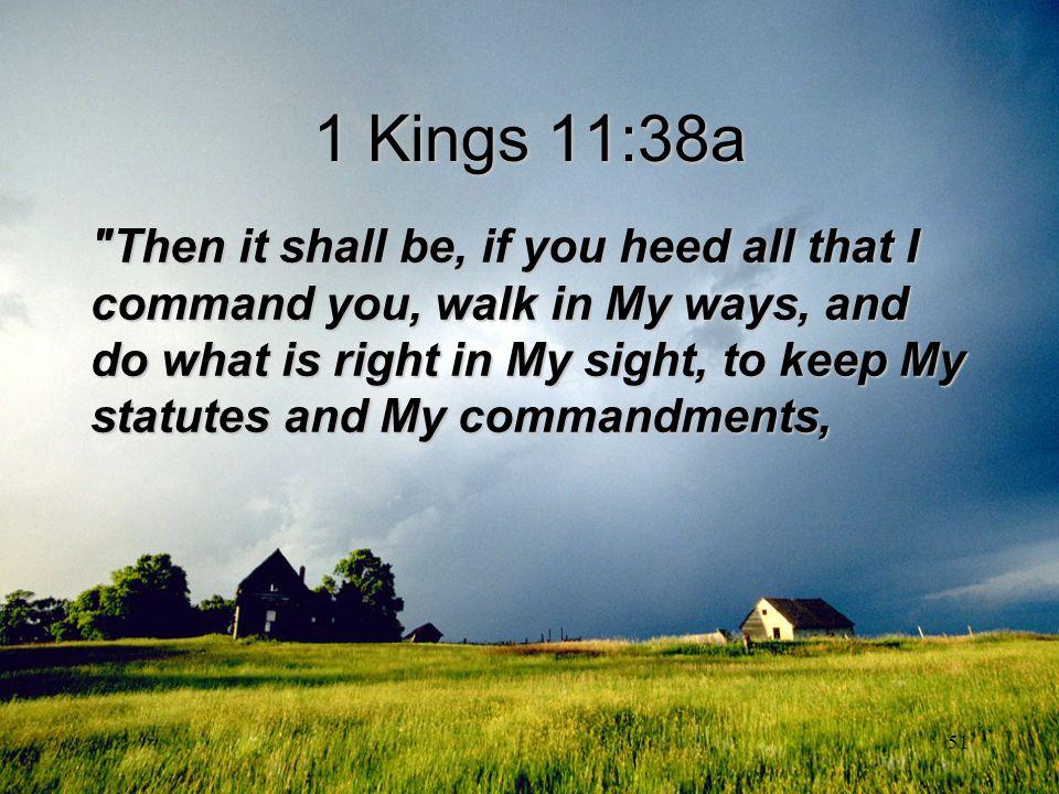 51 1 Kings 11:38a