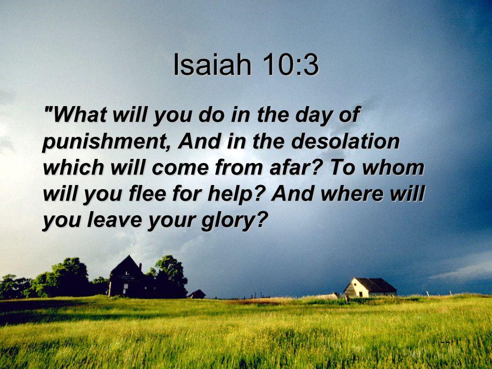77 Isaiah 10:3