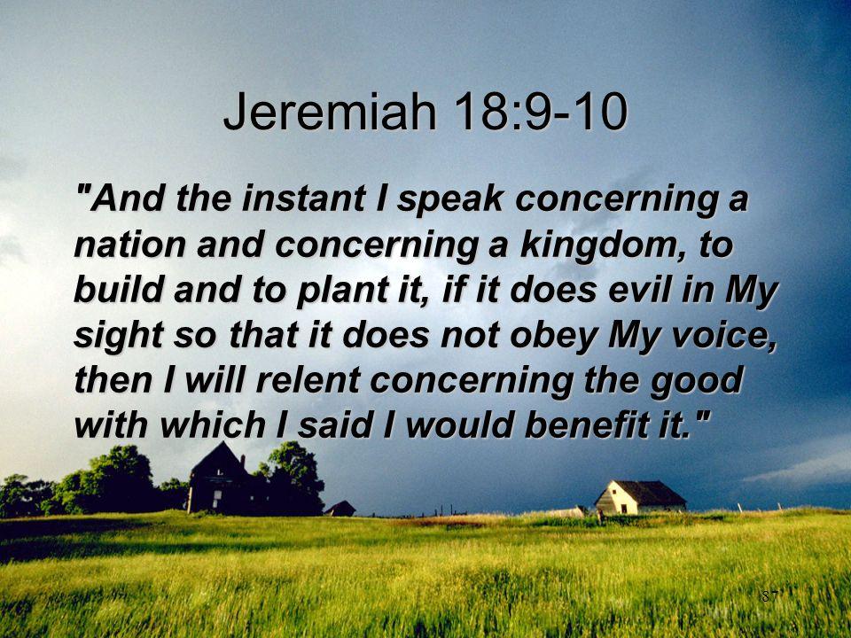 87 Jeremiah 18:9-10