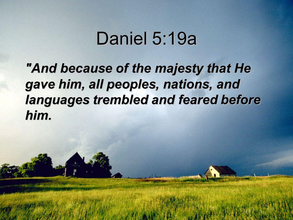 92 Daniel 5:19a