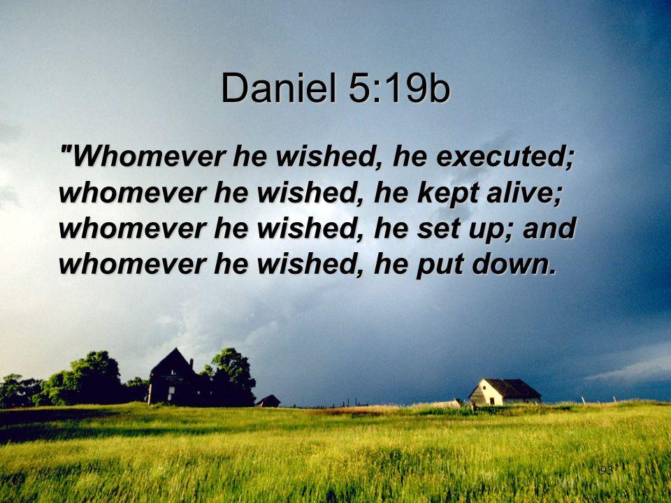 93 Daniel 5:19b