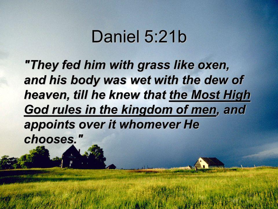 96 Daniel 5:21b