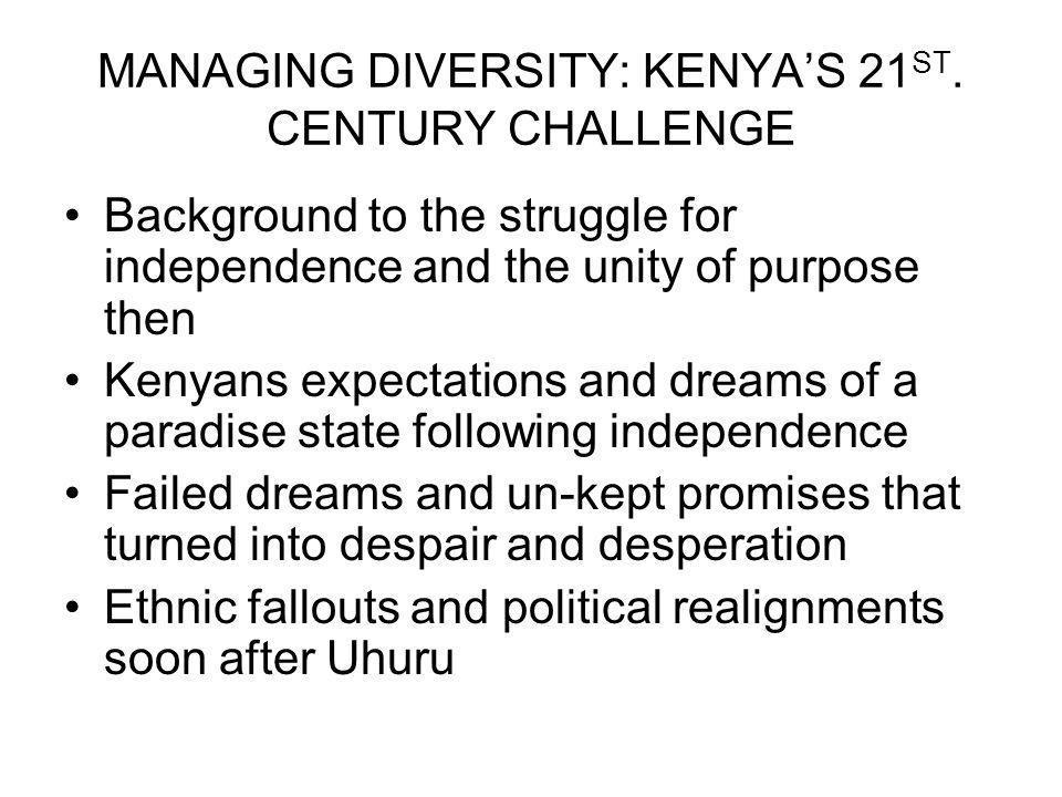 MANAGING DIVERSITY: KENYAS 21 ST.