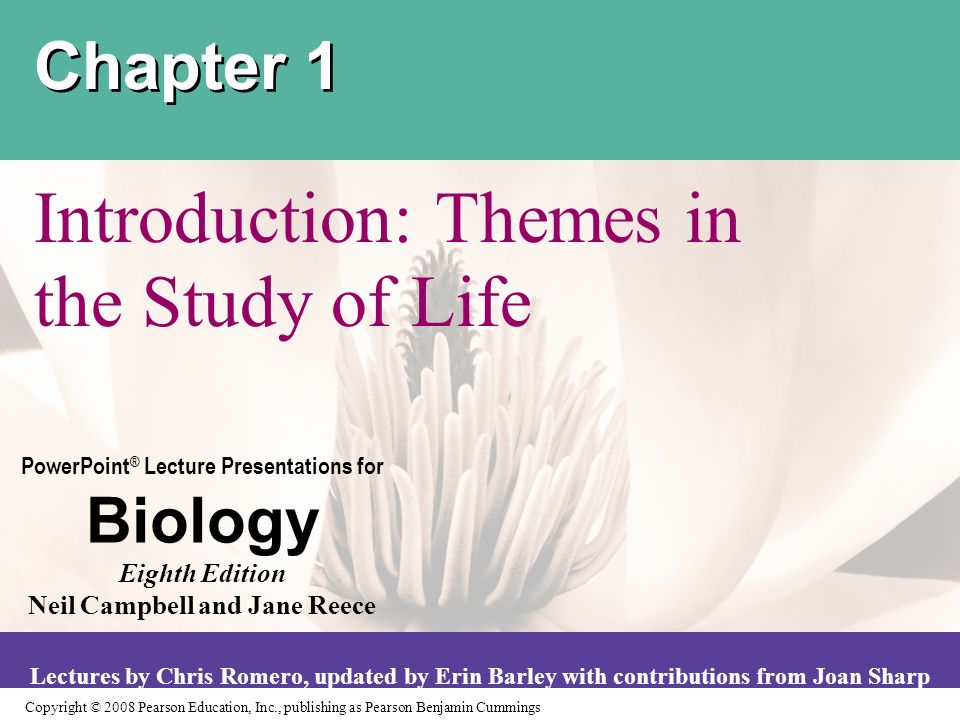 Copyright © 2008 Pearson Education, Inc., publishing as Pearson Benjamin Cummings PowerPoint ® Lecture Presentations for Biology Eighth Edition Neil C