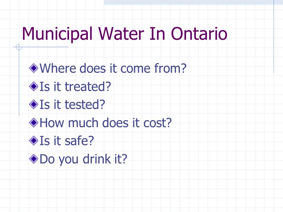 Municipal Water In Ontario Where does it come from.