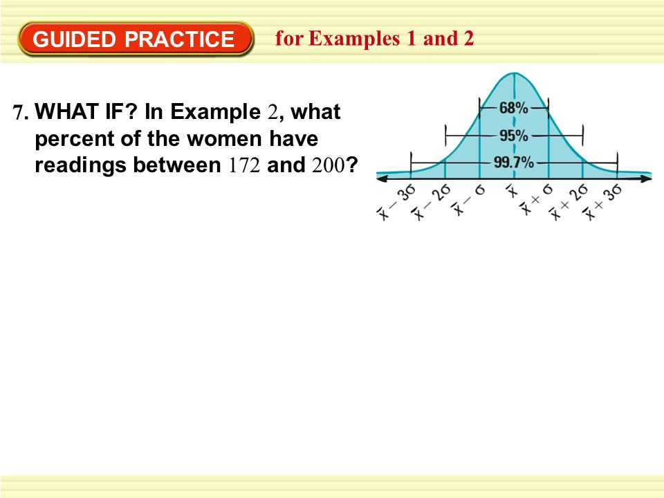 GUIDED PRACTICE for Examples 1 and 2 7.7. WHAT IF.