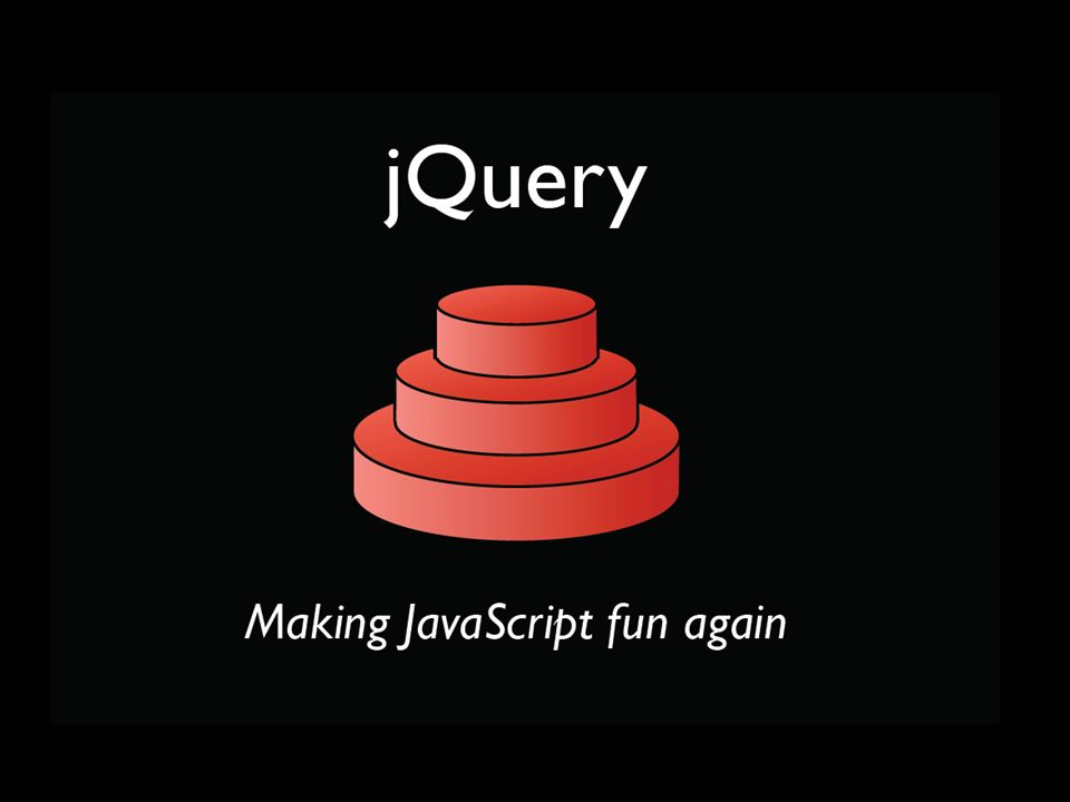 John Resig http://twitter.com/jeresig http://twitter.com/jeresig jQuery 1.0 out (Aug 2006) jQuery 1.3.2 latest Production 19k – Debug 120k Cross-browser Visual Studio 2008 support http://weblogs.asp.net/scottgu/archive/2008/09/28/jquery-and-microsoft.aspx