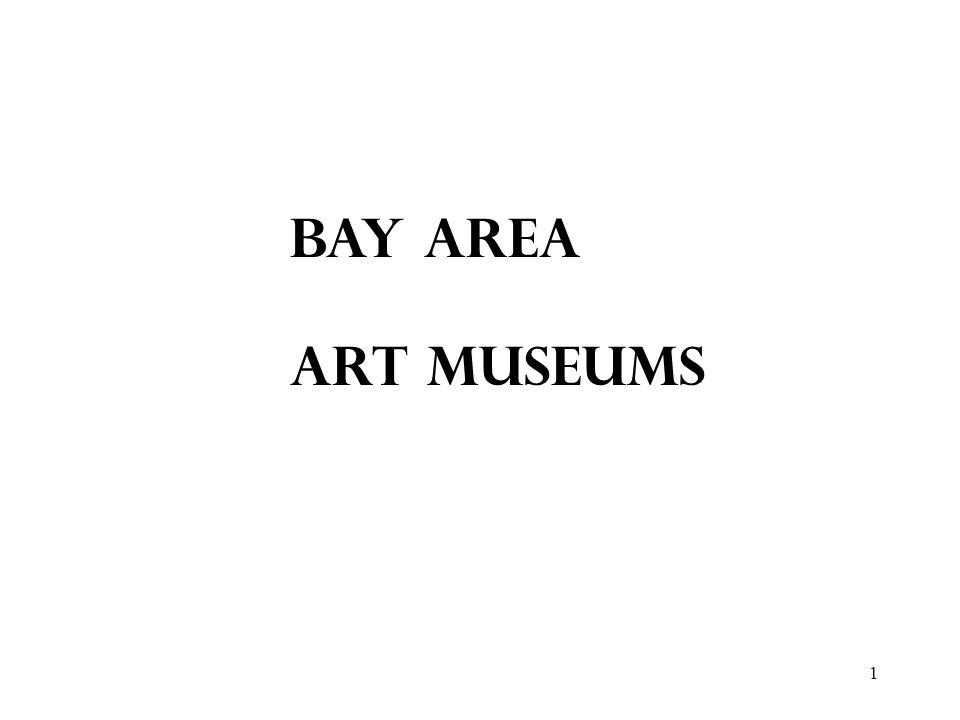 1 BAY AREA ART MUSEUMS