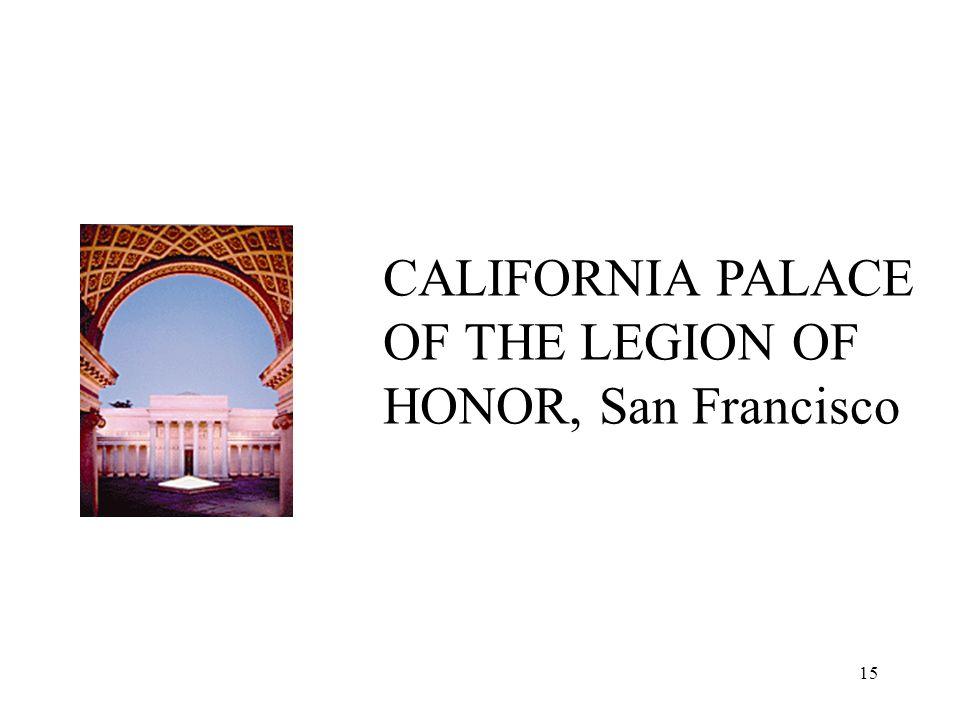 15 CALIFORNIA PALACE OF THE LEGION OF HONOR, San Francisco